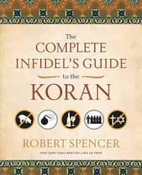 The Complete Infidel S Guide To The Koran Book PDF