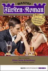 Fürsten-Roman - Folge 2503: Küsse beim Krimidinner