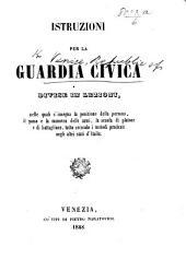 Istruzioni per la Guardia Civica divise in lezioni, etc