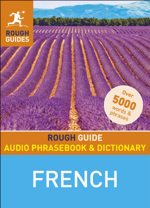 Rough Guide Audio Phrasebook and Dictionary   French PDF