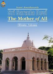 Sri Sarada Devi : The Mother of All