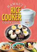Hawaii s Rice Cooker Cookbook Book