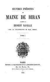 Avant-propos de l'éditeur; Introduction général aux oeuvres de M. de Biran; Essai sur les fondements de la psychologie, pt. 1