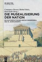 Die Musealisierung der Nation PDF