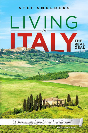 Living in Italy  the Real Deal   Hilarious Expat Adventures