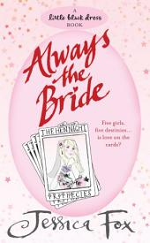 The Hen Night Prophecies: Always the Bride