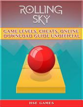 Rolling Sky Game Levels, Cheats, Online Download Guide Unofficial