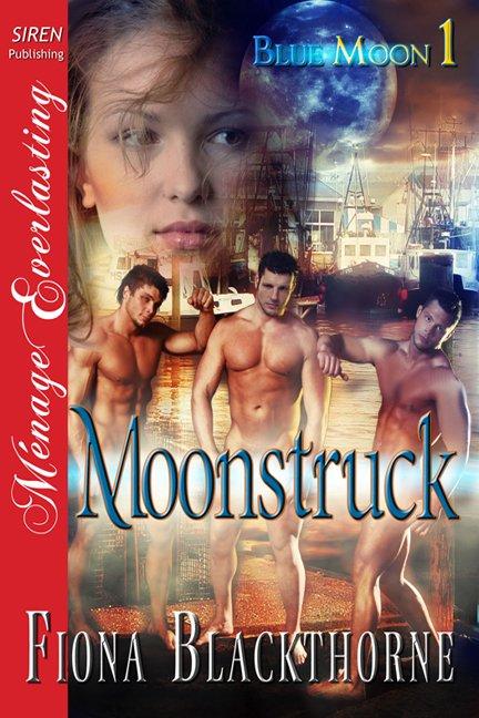 Moonstruck [Blue Moon 1]