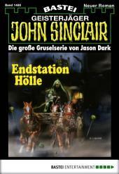 John Sinclair - Folge 1480: Endstation Hölle