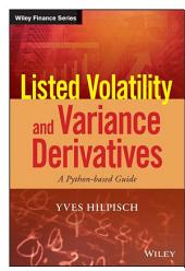 Listed Volatility and Variance Derivatives: A Python-based Guide