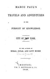 Marco Paul's Travels and Adventures in the Pursuit of Knowledge