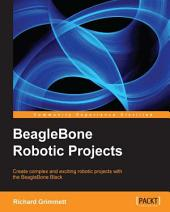BeagleBone Robotic Projects