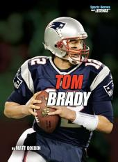 Tom Brady (Revised Edition)