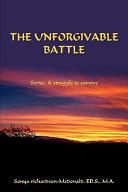 The Unforgivable Battle