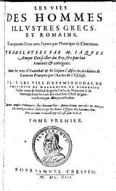 Les vies des hommes illustres Grecs et Romains: Volume1