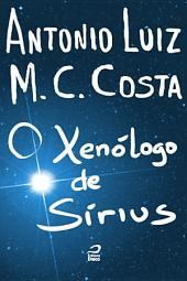 O Xenólogo de Sírius