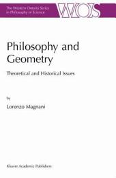 Philosophy and Geometry: Theoretical and Historical Issues