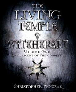 The Living Temple of Witchcraft Volumn One PDF