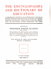 The Encyclopaedia and Dictionary of Education: A Comprehensive, Practical and Authoritative Guide on All Matters Connected with Education, Including Educational Principles and Practice, Various Types of Teaching Institutions, and Educational Systems Throughout the World, Volume 4