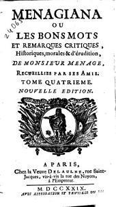 Menagiana ou Les bons mots et remarques critiques, historiques, morales & d'érudition de monsieur Menage
