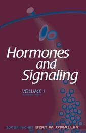 Hormones and Signaling: Volume 1