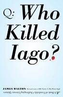Who Killed Iago  PDF