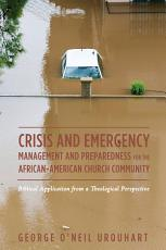 Crisis and Emergency Management and Preparedness for the African American Church Community PDF