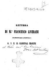 Lettera di M. Francesco Liverani protonotario apostolico a S.E. il cardinal Marini
