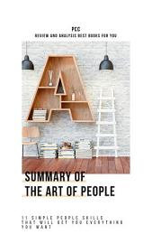 Summary Of The Art Of People  11 Simple People Skills That