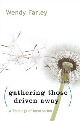 Gathering Those Driven Away