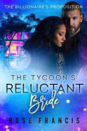 The Tycoon's Reluctant Bride: A BWWM Billionaire Romance