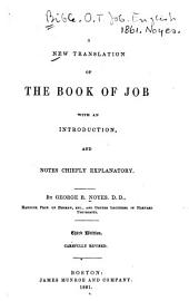 A New Translation of the Book of Job: With an Introduction, and Notes Chiefly Explanatory