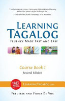 Learning Tagalog   Fluency Made Fast and Easy   Course Book 1  Part of 7 Book Set  B w   Free Audio Download PDF