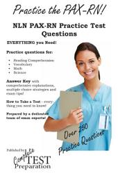 Practice the PAX RN NLN PAX-RN Practice Test Questions