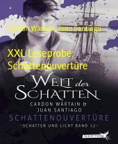 XXL Leseprobe: Schattenouvertüre