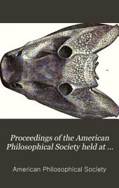 Proceedings of the American Philosophical Society Held at Philadelphia for Promoting Useful Knowledge: Volume 19