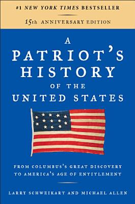 A Patriot s History of the United States PDF