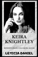 Keira Knightley Mindfulness Coloring Book