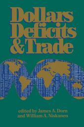 Dollars Deficits & Trade