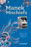 Manek Mischiefs  Of Patriarchs  Playboys and Paramours PDF