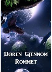 Døren Gjennom Rommet: The Door through Space, Norwegian edition