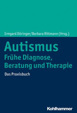 Autismus  Fr  he Diagnose  Beratung und Therapie PDF