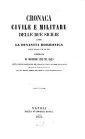 Cronaca civile e militare delle Due Sicilie sotto la dinastia Borbonica dall'anno 1734 in poi