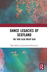 Dance Legacies of Scotland PDF