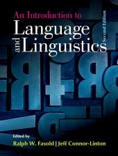 An Introduction to Language and Linguistics: Edition 2