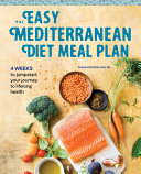 The Easy Mediterranean Diet Meal Plan Book