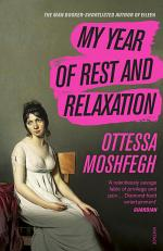 My Year of Rest and Relaxation