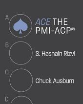 ACE the PMI-ACP®