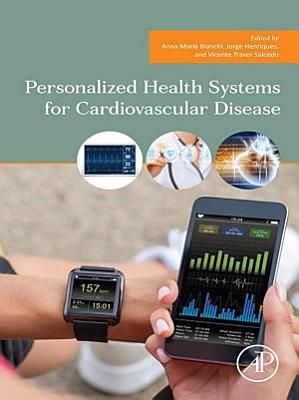Personalized Health Systems for Cardiovascular Disease