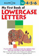 My First Book of Lowercase Letters Book